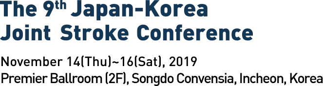 The 7th JAPANESE-KOREAN Joint Stroke Conference. October 22(THU) ~ 24(SAT), 2015 / Haeundae Grand Hotel, Busan, Korea
